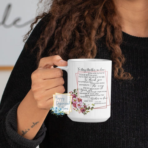 To My Mother in Law, from your Daughter in Law - Coffee Tea Mug