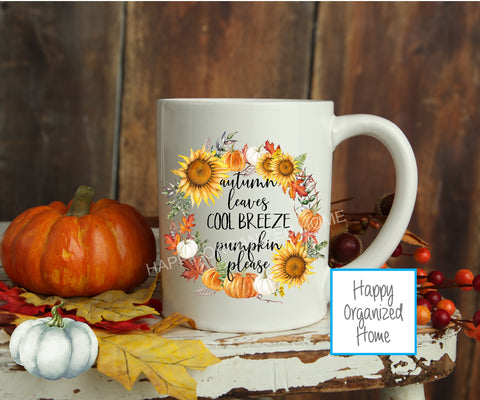 Autumn leaves, cool breeze pumpkin please - Fall Mug
