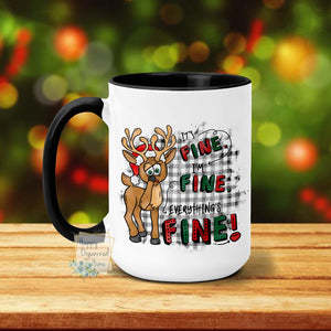 It's Fine, I'm Fine, Everything's fine, Reindeer - Christmas Mug