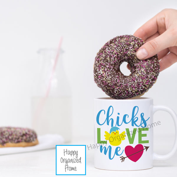 Chicks Love Me - Easter Printed Mug