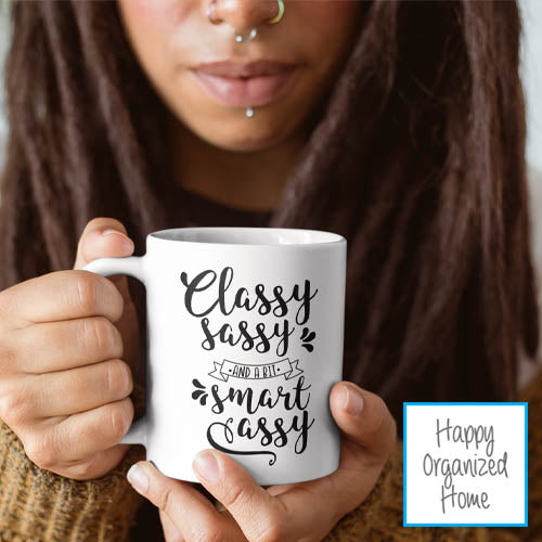 Classy Sassy and Bit Smart Assy - Ceramic Mug