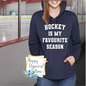 Hockey is my favourite season - Comfy Supersoft Hoodie