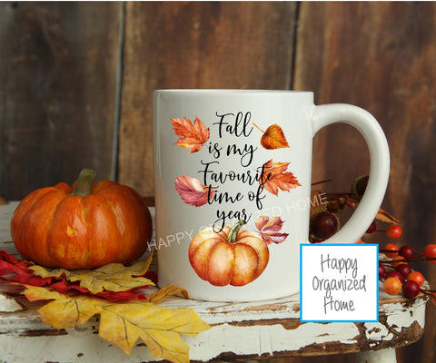 Fall is my favourite time of year - Fall Mug