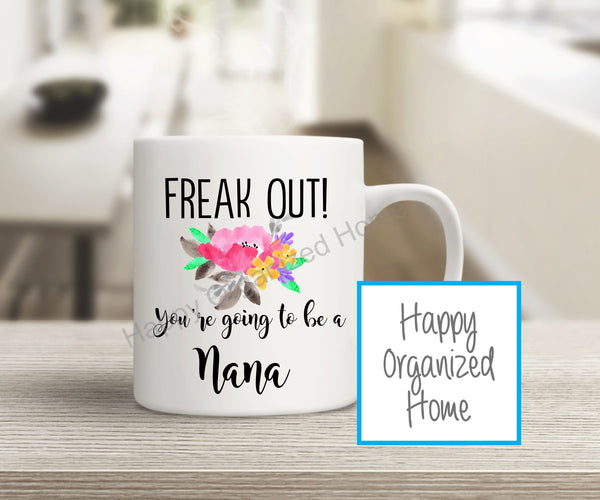 Freak Out! You're going to be a Nana