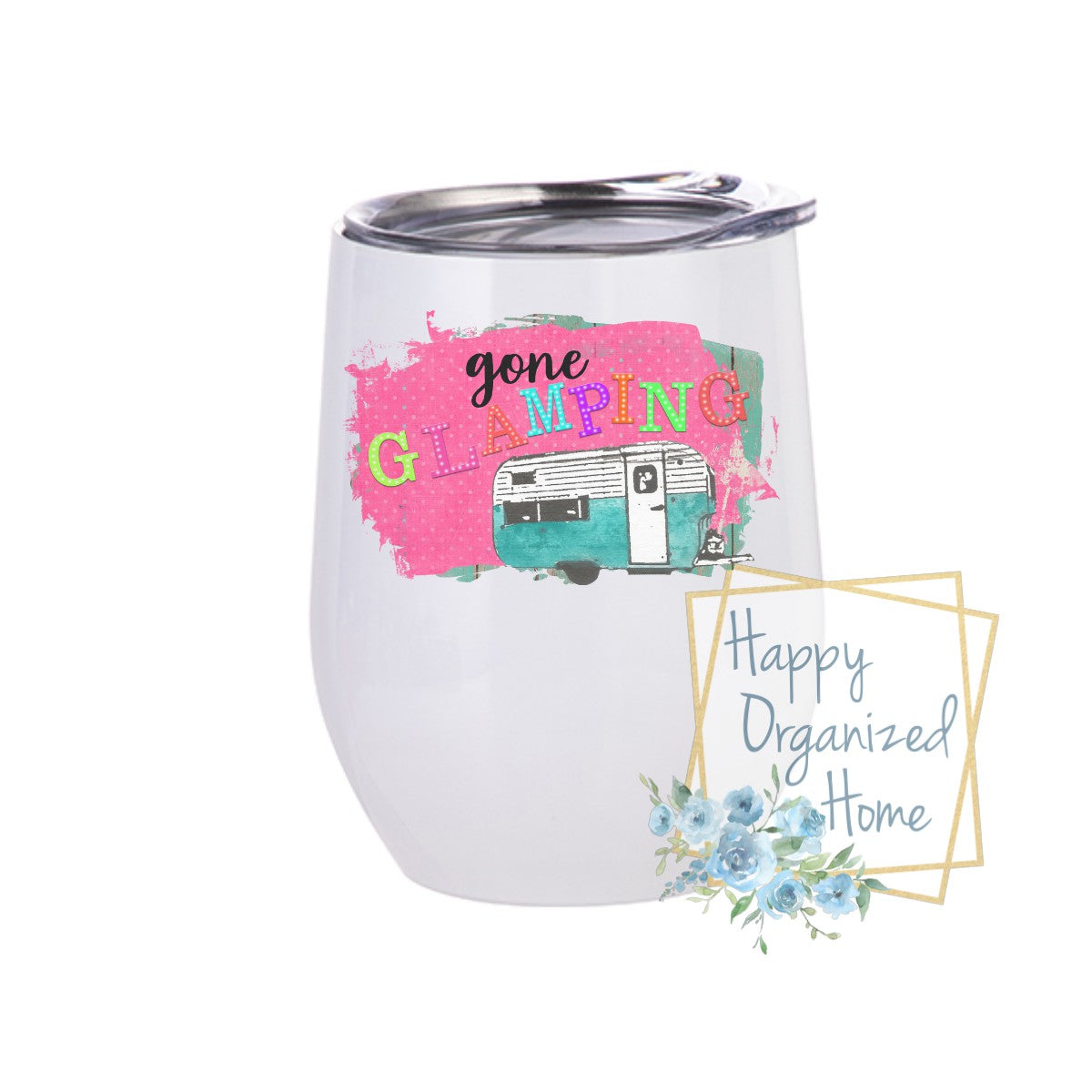 Gone Glamping - Insulated Wine Tumbler