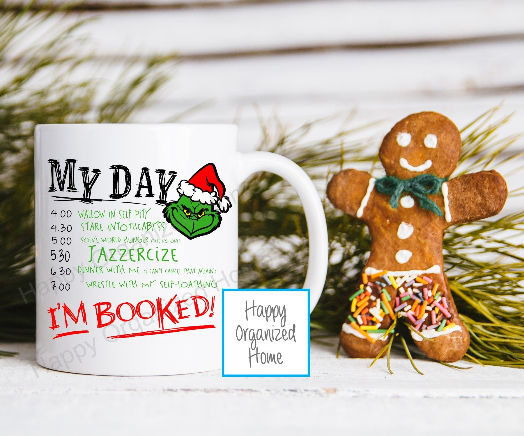 I'm booked! The Grinch, My Day - Christmas Mug