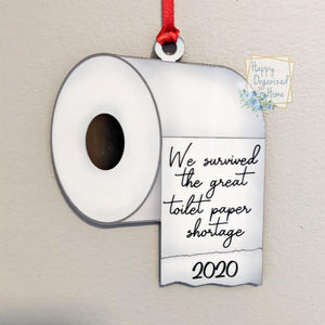 We survived the great toilet paper shortage  Christmas Ornament