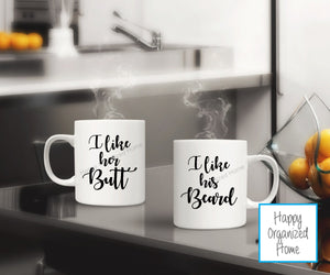 I like her Butt, I like his Beard - Mug set