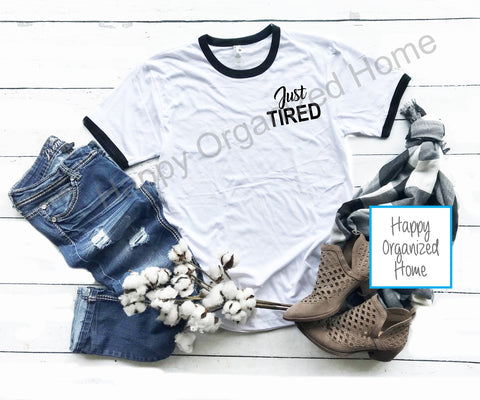 Just Tired - Ladies Ringer Tee