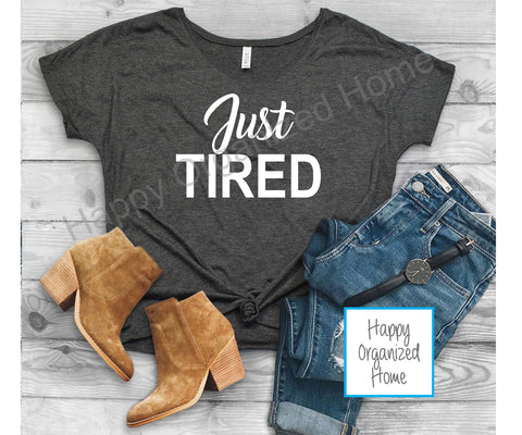 Just Tired - Ladies Slouchy T-shirt