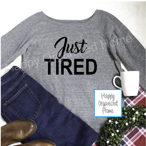 Just Tired -  Ladies Wide Neck Sweater