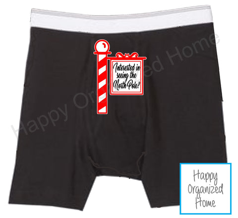 Wanna see the north Pole? -  Men's Naughty Boxer Briefs
