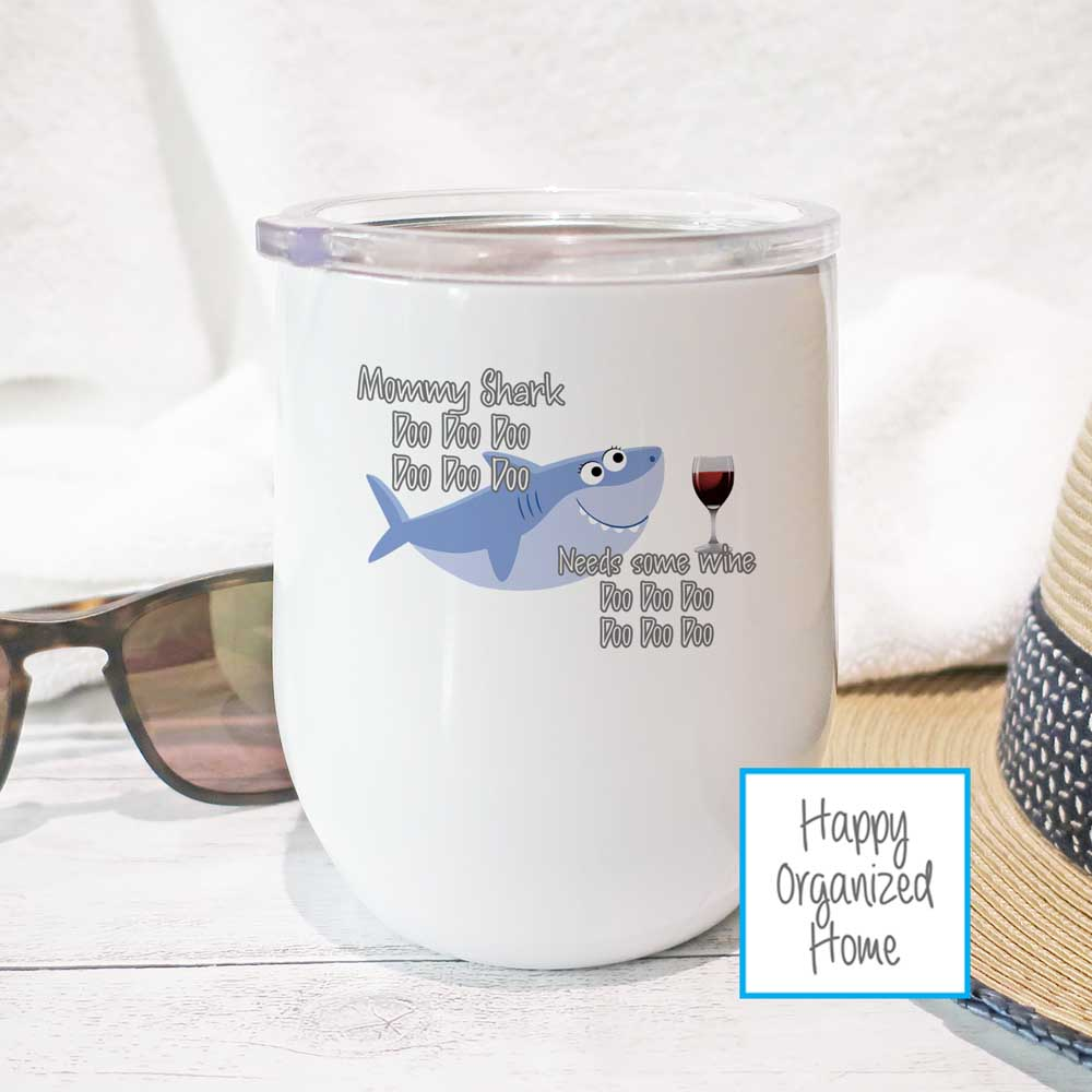 Mommy Shark needs some wine - Insulated Wine Tumbler