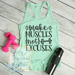 Make Muscles not Excuses - Ladies Fitness Exercise tank