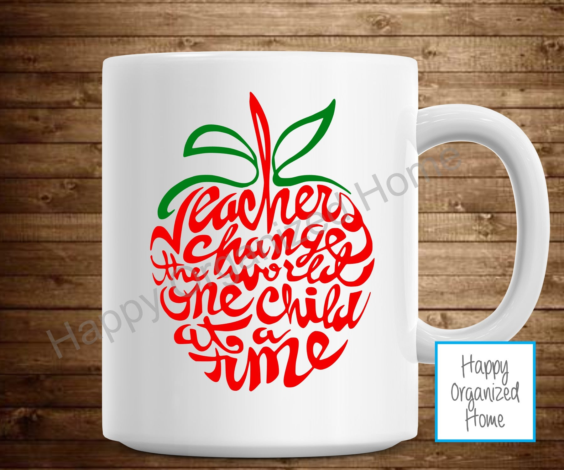 Teachers Change the world. One child at a time Mug