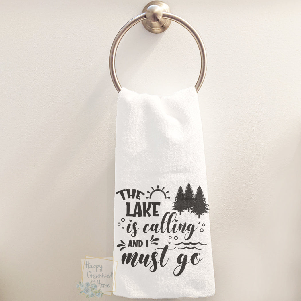 The lake is calling and I must go - Hand Towel