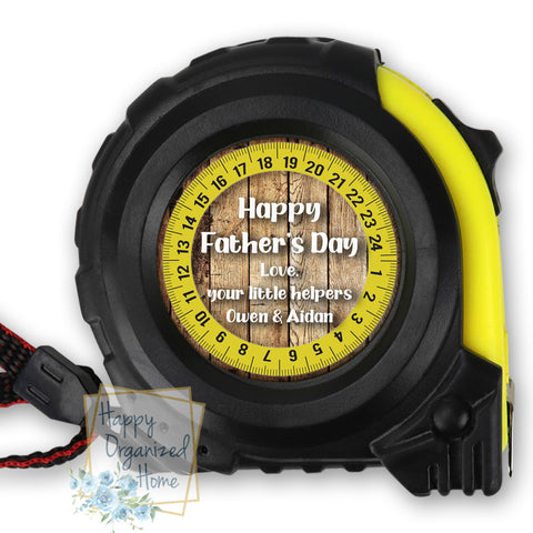 Happy Father's Day from Your little Helpers - Personalized Tape Measure.