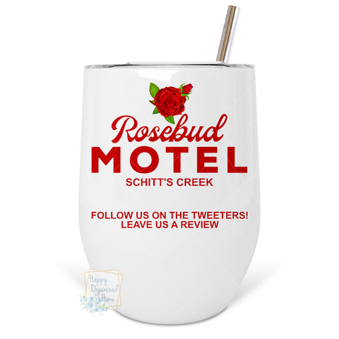 Rosebud Motel - Insulated Wine Tumbler
