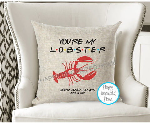 You're my Lobster - Decorative Pillow