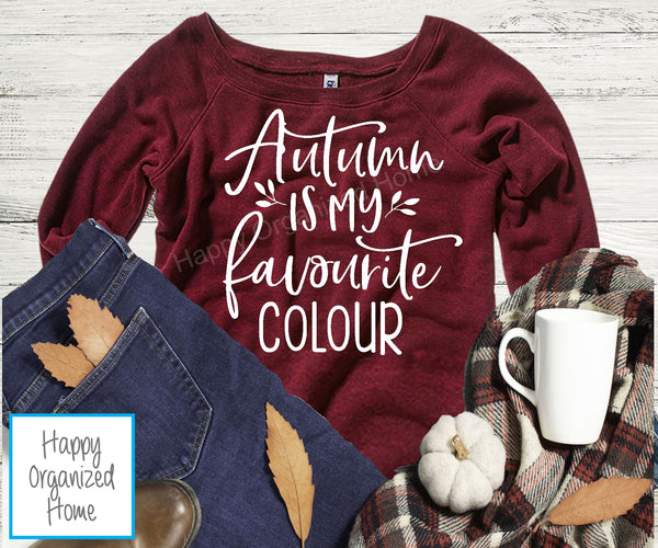 Autumn is my Favourite Colour Ladies Wide Neck Sweatshirt