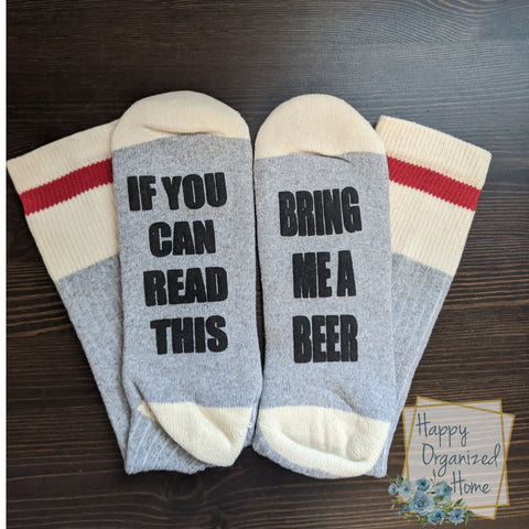 If you can read this bring me a beer - Mens Socks