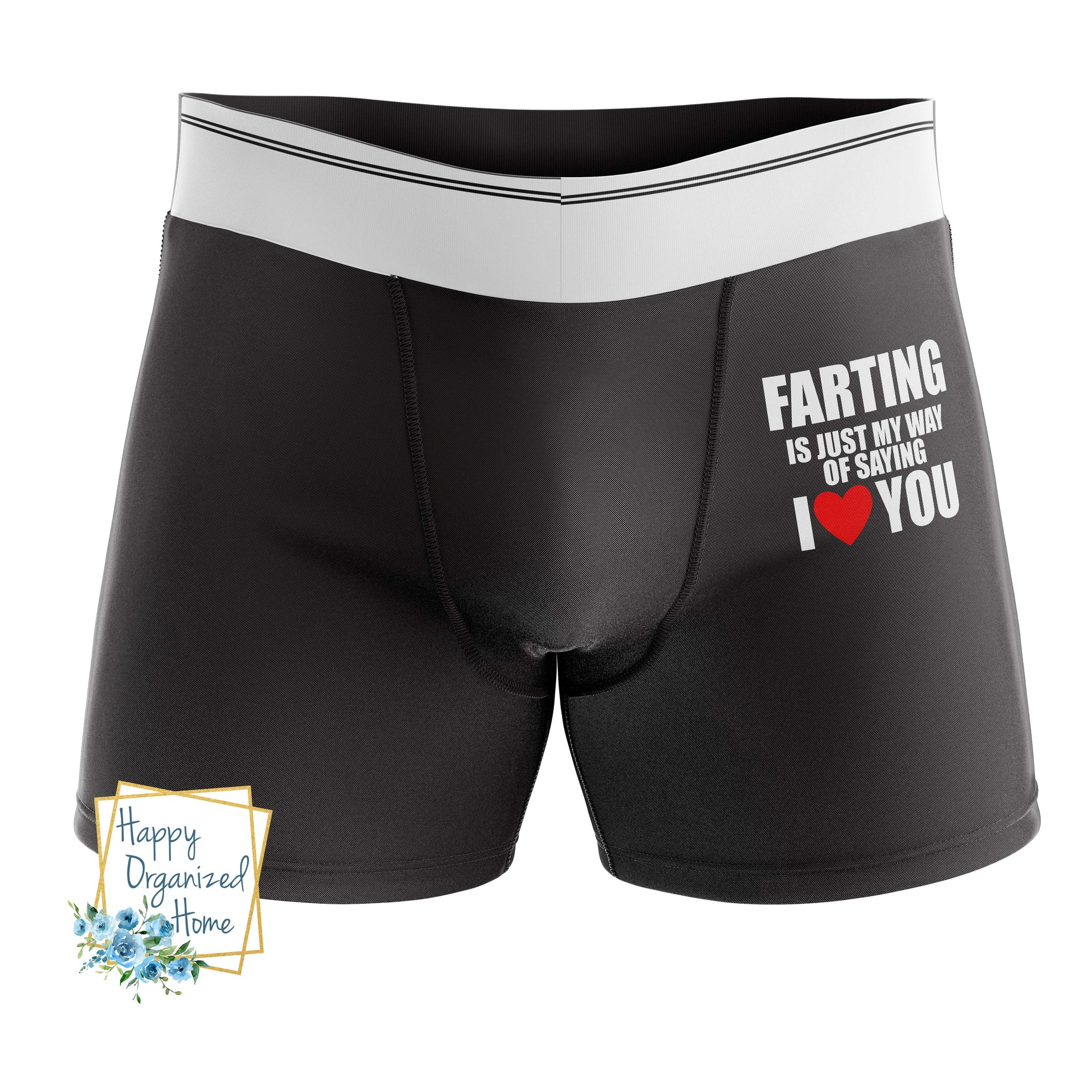 Farting is my way of saying I love you - Men's Naughty Boxer Briefs