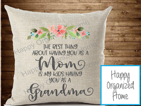 Grandma - Best thing having you as a mom