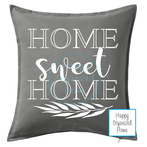 Home Sweet Home -  Home Decor Pillow