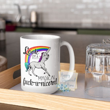 Oh look! It's a Fuck-u-nicorn - Unicorn Printed Coffee Mug