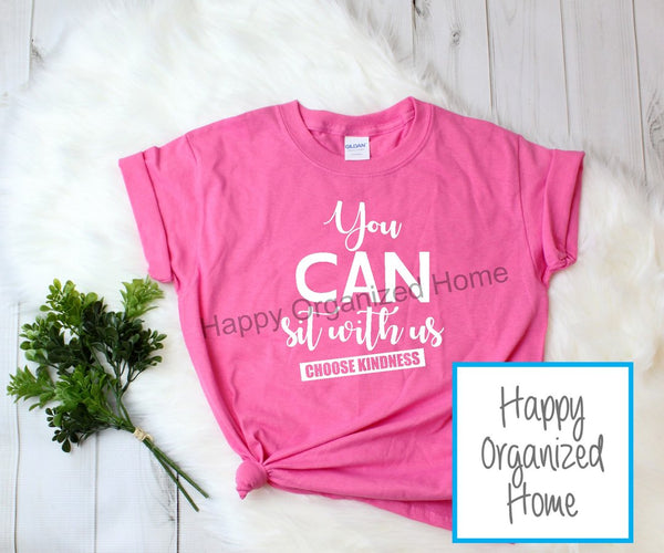 You can sit with us -  Ladies Pink Shirt Day T-shirt