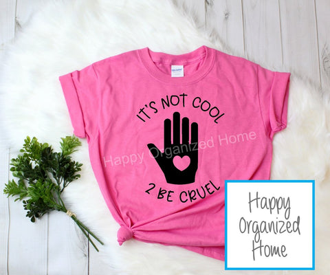 It's not cool to be cruel -  Ladies Pink Shirt Day T-shirt