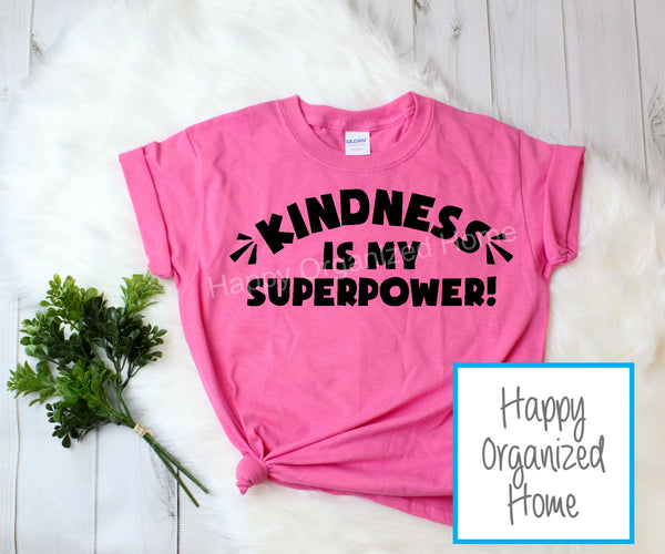 Kindness is my Superpower -  Kids Pink Shirt Day T-shirt