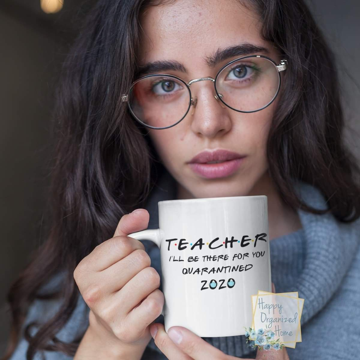 Teacher, I'll be there for you. Quarantine 2020. Coffee and Tea mug