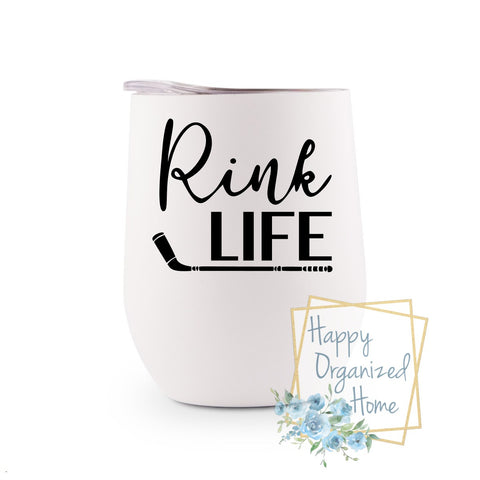 Rink Life  - Insulated Wine Tumbler