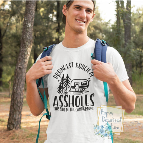 Drunkest Bunch of Assholes his side of the campground - Men's cotton t-shirt