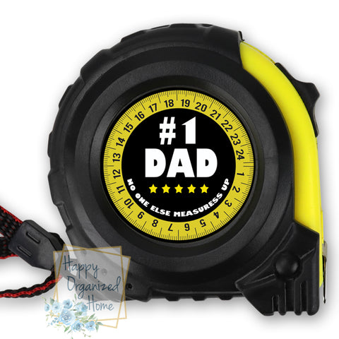 #1 Dad No one else can measure up 5 star rating - Personalized Tape Measure.
