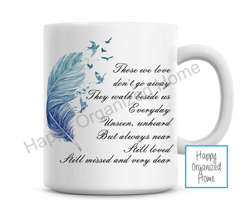 Memorial Mug - Those we love