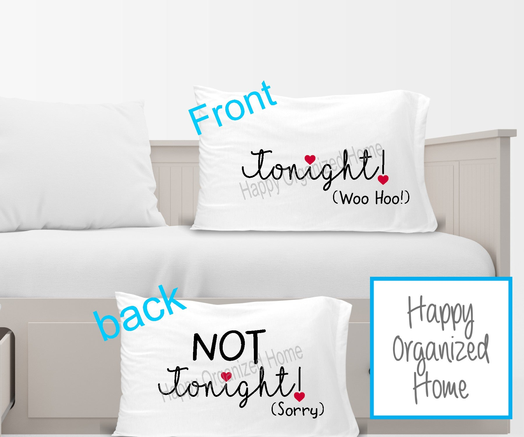 Tonight! NOT Tonight! Reversible Pillow case