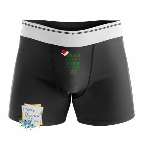 Wanna Help Me Get On The Naughty List? -  Men's Naughty Boxer Briefs