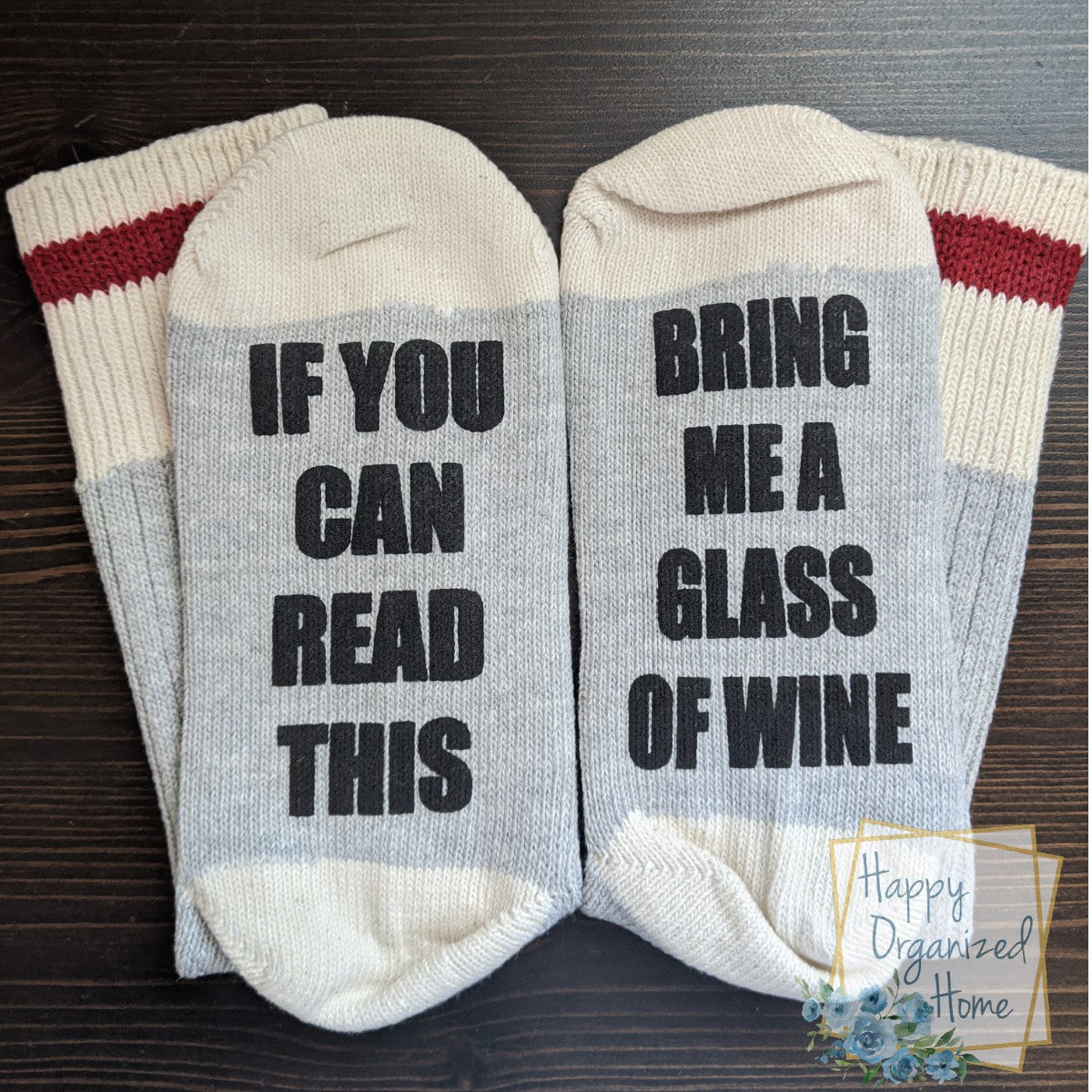 If you can Read this Bring me a Glass of Wine - Ladies Socks