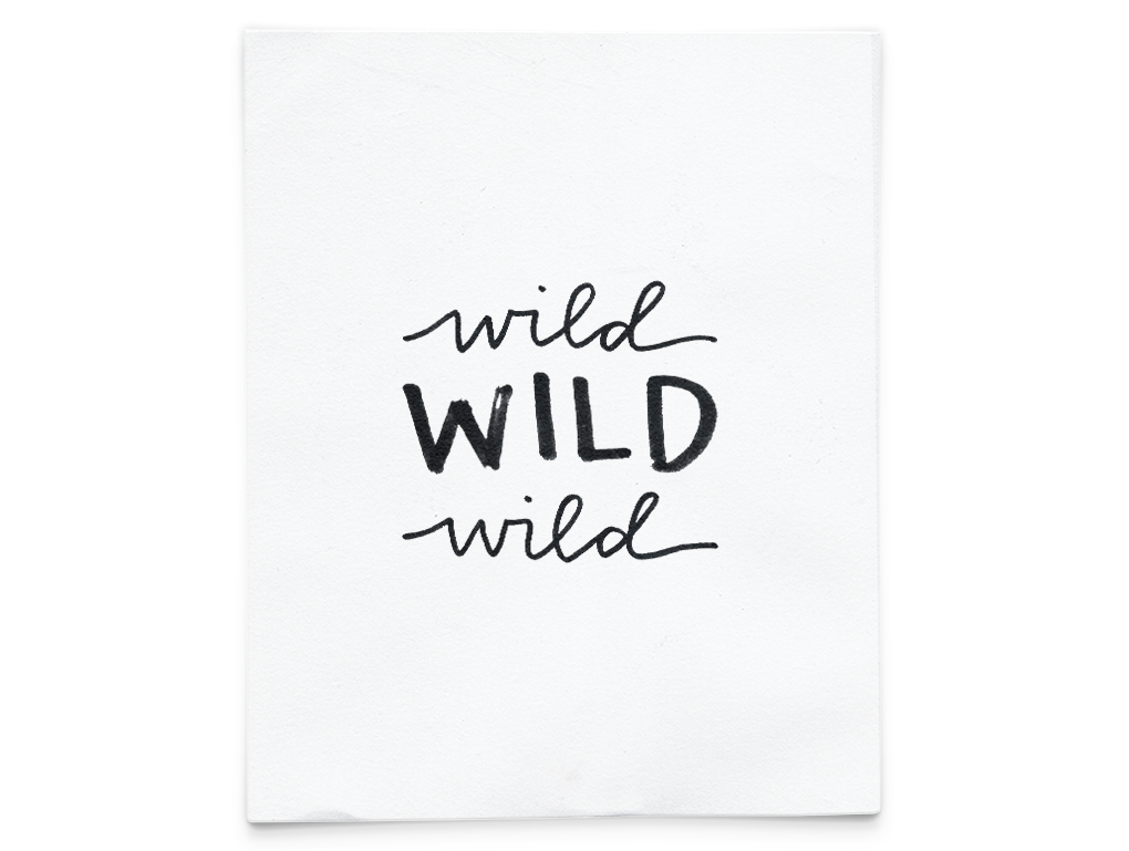 wild WILD wild  - printable. Quickly update your space with this printable PDF! BUY NOW $1.00