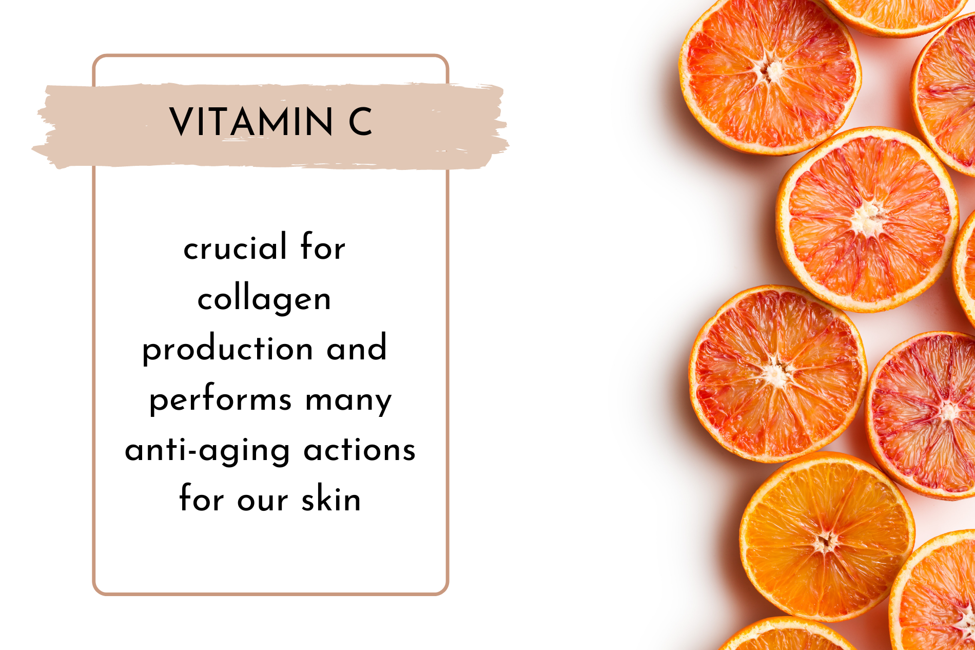 Vitamin C is crucial for collagen production! By Anato