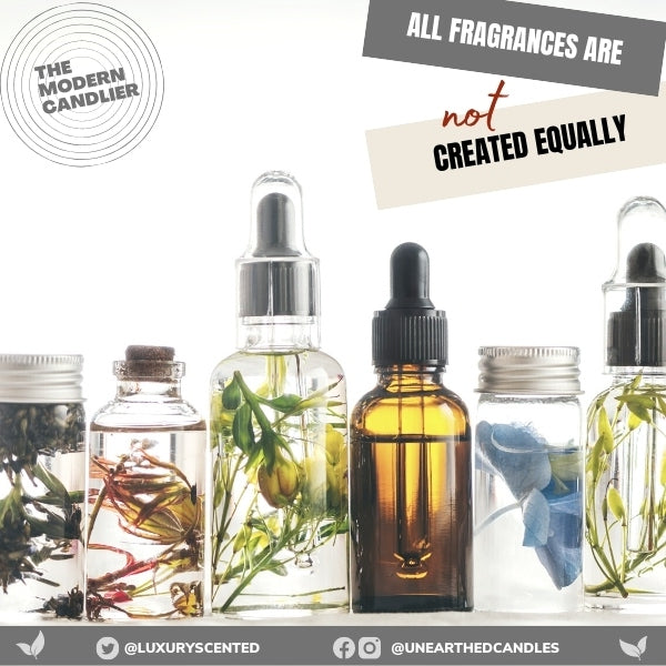 Don't Settle for Slightly Scented - All Fragrances are not Created Equally!