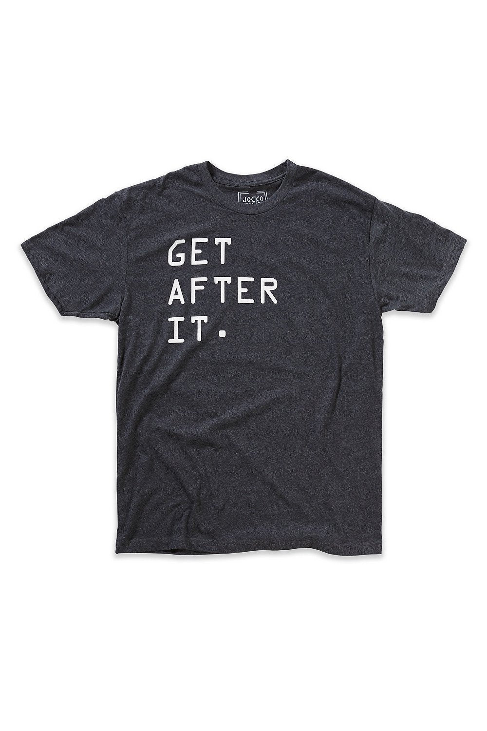 GET AFTER IT TEE SHIRT