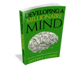 Developing A Millionaire Mind - E-Book