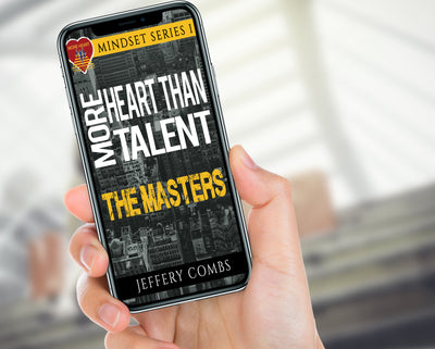 The Masters More Heart than Talent - Mindset Series V1