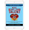 More Heart than Talent: The Masters