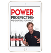 Power Prospecting & Sorting For Pros