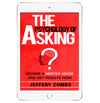 The Psychology of Asking