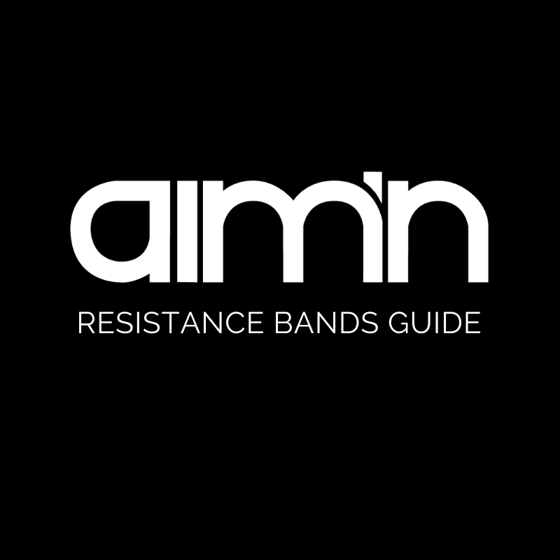 AIM'N RESISTANCE BANDS GUIDE
